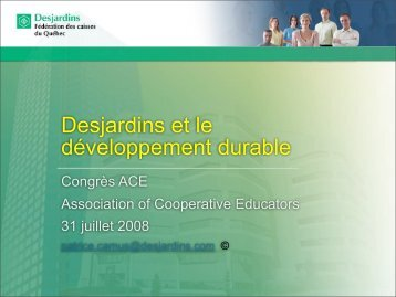 Desjardins et le développement durable - Association of ...