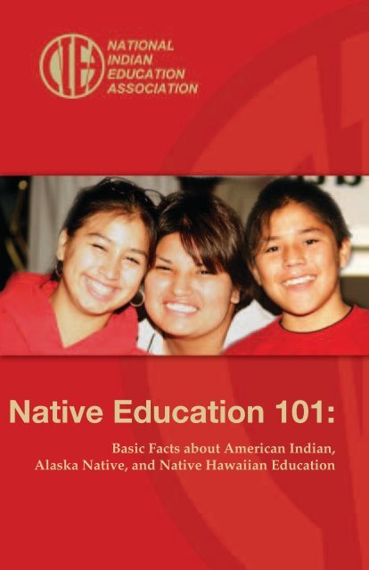 Native Education 101: Basic Facts about American Indian, Alaska