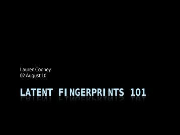 Latent fingerprints 101 - Projects at NFSTC.org