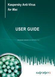Kaspersky Anti-Virus for Mac USER GUIDE