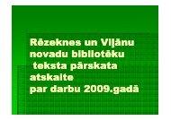 Rēzeknes un Viļānu novadu bibliotēku teksta pārskata ... - Academia