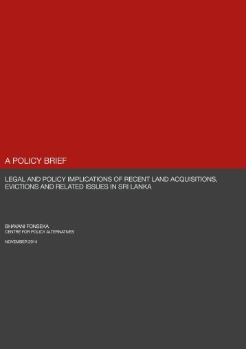 Legal and Policy Implications of Recent Land Acquisitions, Evictions and Related Issues in Sri Lanka