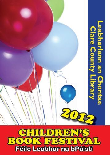 Children's Book Festival Programme 2012 (pdf file) - Clare County ...