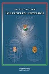 vitéz Detre Gyula László: Történelem közelről (pdf)