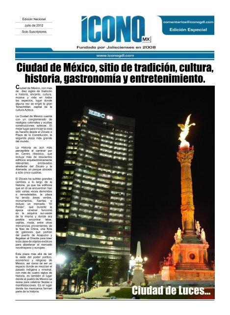 Ciudad de México, sitio de tradición, cultura, historia, gastronomía y ...