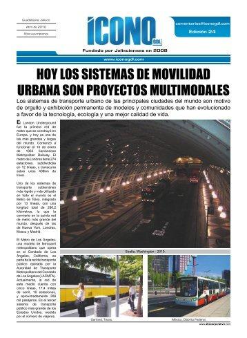 hoy los sistemas de movilidad urbana son proyectos multimodales