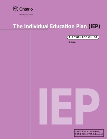 The Individual Education Plan (IEP) - A Resource Guide, 2004