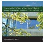2010 Bird Friendly Design Guidelines - Windowcollisions.info
