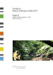 Forslag til Natura 2000-plan 2009-2015 Køge Å - Naturstyrelsen