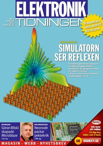 TIDNINGEN SImuLaTORN SER REfLExEN - Elektroniktidningen
