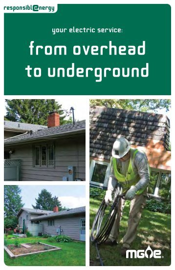 Overhead to Underground Electric Service - Mge.com