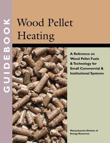 Wood Pellet Heating - Biomass Energy Resource Center
