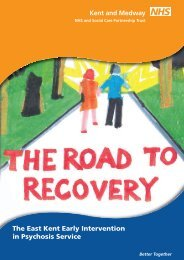 The East Kent Early Intervention in Psychosis Service - Kent and ...