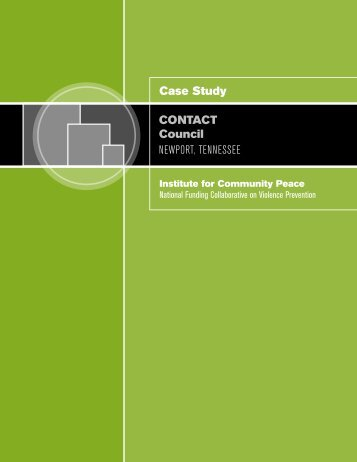Case Study CONTACT Council NEWPORT, TENNESSEE