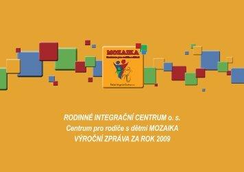 Výroční zpráva 2009 - Rodinné Integrační Centrum os