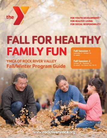 2013 Fall Program Guide - YMCA of Rock River Valley