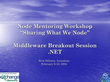 Node Mentoring Workshop - The Exchange Network