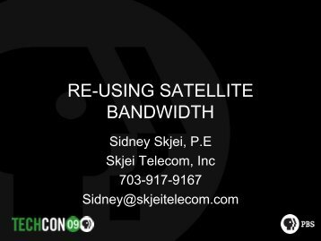 RE-USING SATELLITE BANDWIDTH - PBS