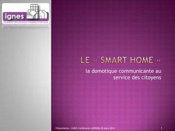 Smart Home » : la domotique communicante au service ... - Asprom