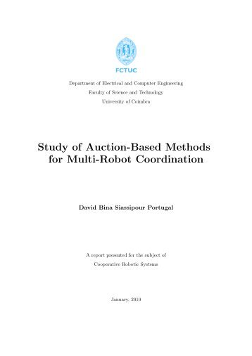 Study of Auction-Based Methods for Multi-Robot ... - ISR-Coimbra