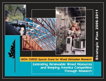 See National WUR Strategic Plan - Wood Utilization Research Centers