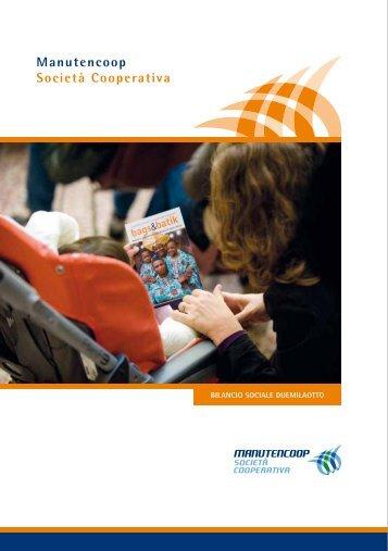 Bilancio sociale 2008 - Manutencoop Società Cooperativa