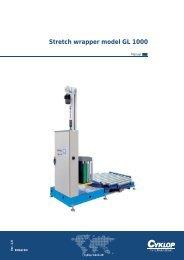 Stretch wrapper model GL 1000