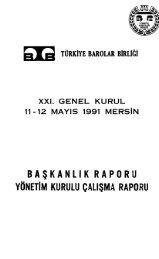 YÖNETiM KURULU ÇALIŞMA RAPORU - Türkiye Barolar Birliği ...