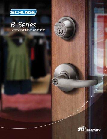 Deadbolts – B Series - I Dig Hardware / I Hate Hardware