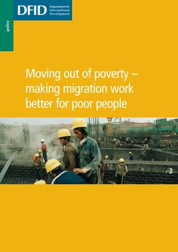 Moving out of poverty – making migration work better for poor people