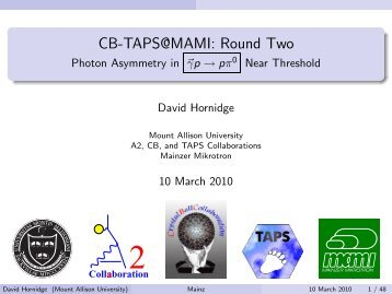 CB-TAPS@MAMI: Round Two - Photon Asymmetry in ... - A2 Mainz