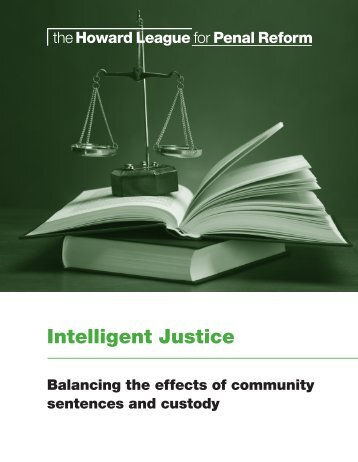 Intelligent Justice - The Howard League for Penal Reform