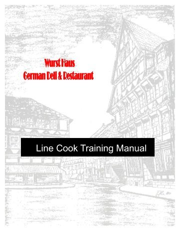 LINE COOK TRAINING MANUAL With Washout - The Wurst Haus