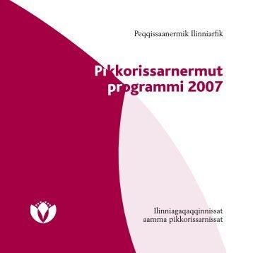 Pikkorissarnermut programmi 2007 - Peqqik.gl