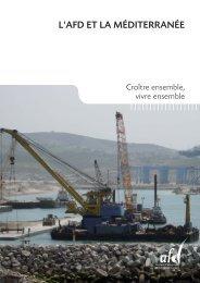 l'afd et la méditerranée - Agence Française de Développement