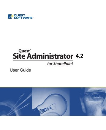 Site Admin for SharePoint 4.2 User Guide - Quest Software