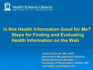 evaluating health websites Evaluating health information on the internet  when you arrive at a website, the  first thing you should do is check who runs the site and for what purpose.