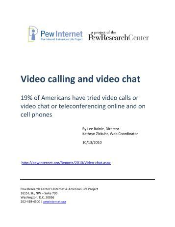 Video calling and video chat - Pew Internet & American Life Project