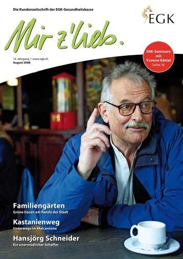 Familiengärten Kastanienweg Hansjörg Schneider ... - Mir z'lieb