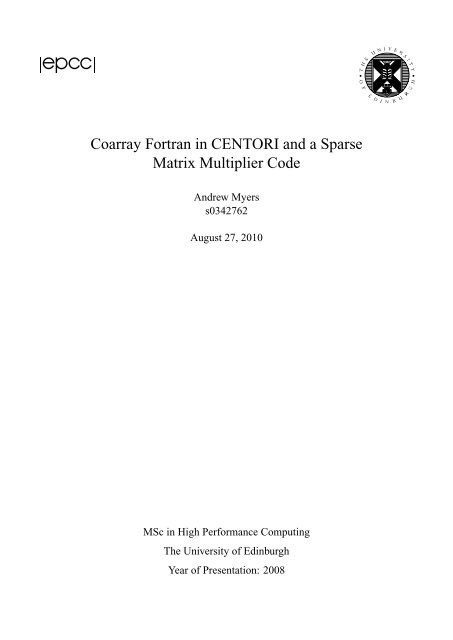 Coarray Fortran in CENTORI and a Sparse Matrix Multiplier