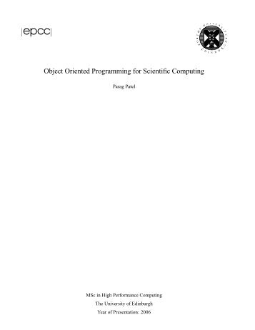 Object Oriented Programming for Scientific Computing - EPCC