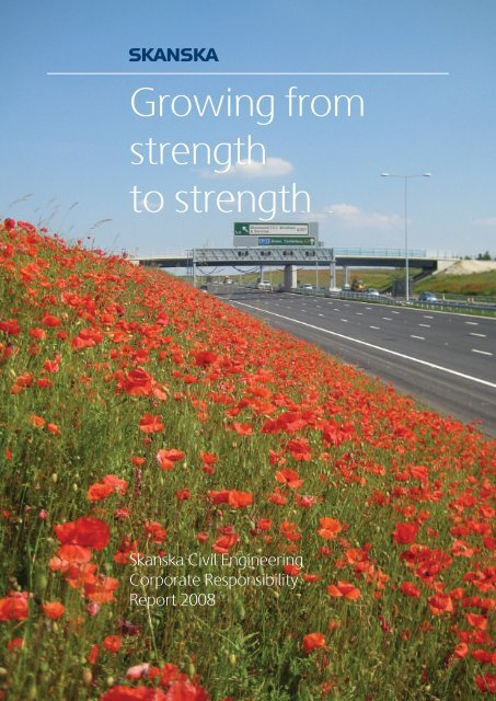 Growing from strength to strength - Skanska