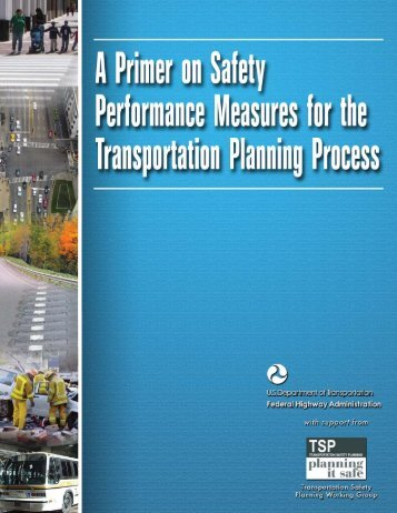 A Primer on Safety Performance Measures for the Transportation ...
