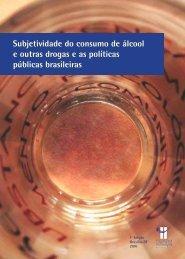 Subjetividade do consumo de álcool e outras drogas e as políticas ...