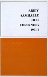 arkiv samhälle och forskning 1991:1 - Visa filer