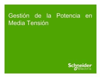 Gestión de la Potencia en Media Tensión - Schneider Electric