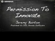 Jeremy Burton - Serena Software