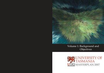 UTAS master Plan Vol 1 - University of Tasmania