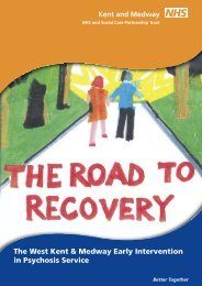 The West Kent & Medway Early Intervention in Psychosis Service