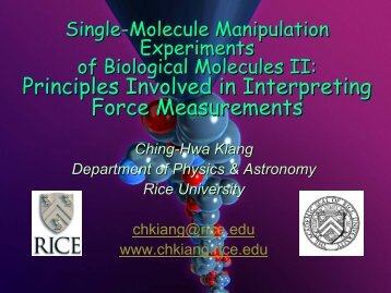 Single-molecule manipulation experiments of biological molecules 2